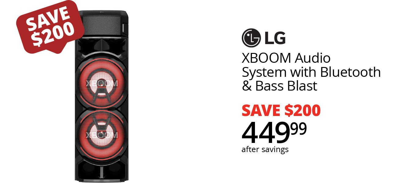 SAVE $200 | LG XBOOM Audio System with Bluetooth & Bass Blast - SAVE $200 - $449.99 after savings