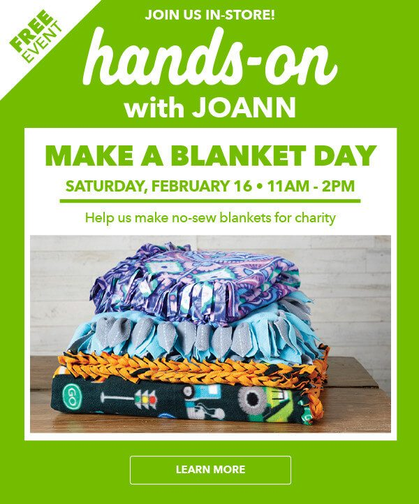 Hand On Event: No Sew Blankets w/ Project Linus. 2/16 All Stores.
