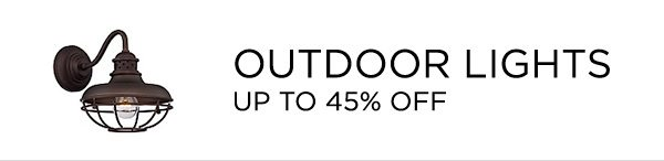 Outdoor Lights - Up To 45% Off