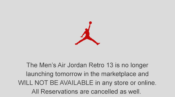 buy popular 5b67e ef637 Men's Air Jordan Retro 13 has been cancelled. - Finish Line ...
