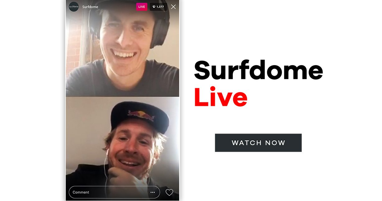 Surfdome Live | Watch Now