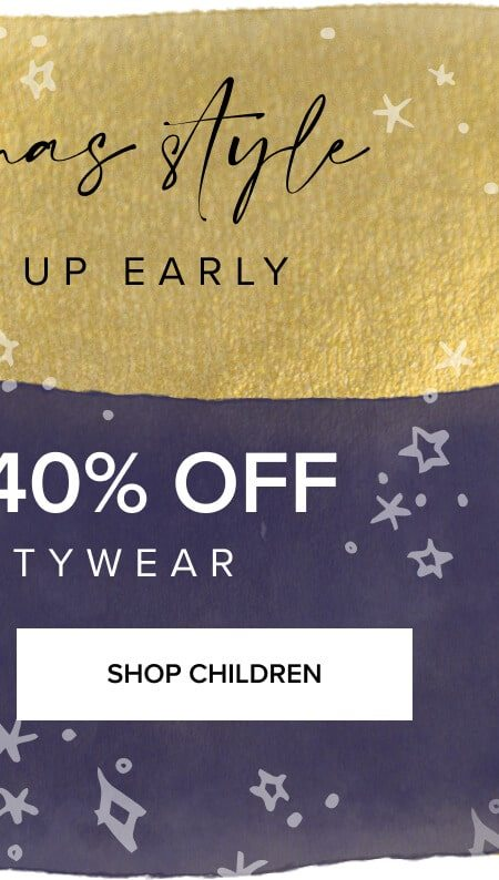 Up to 40% off all partywear. Shop children