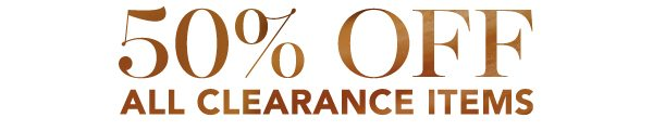 Extra 50% Off All Clearance Items