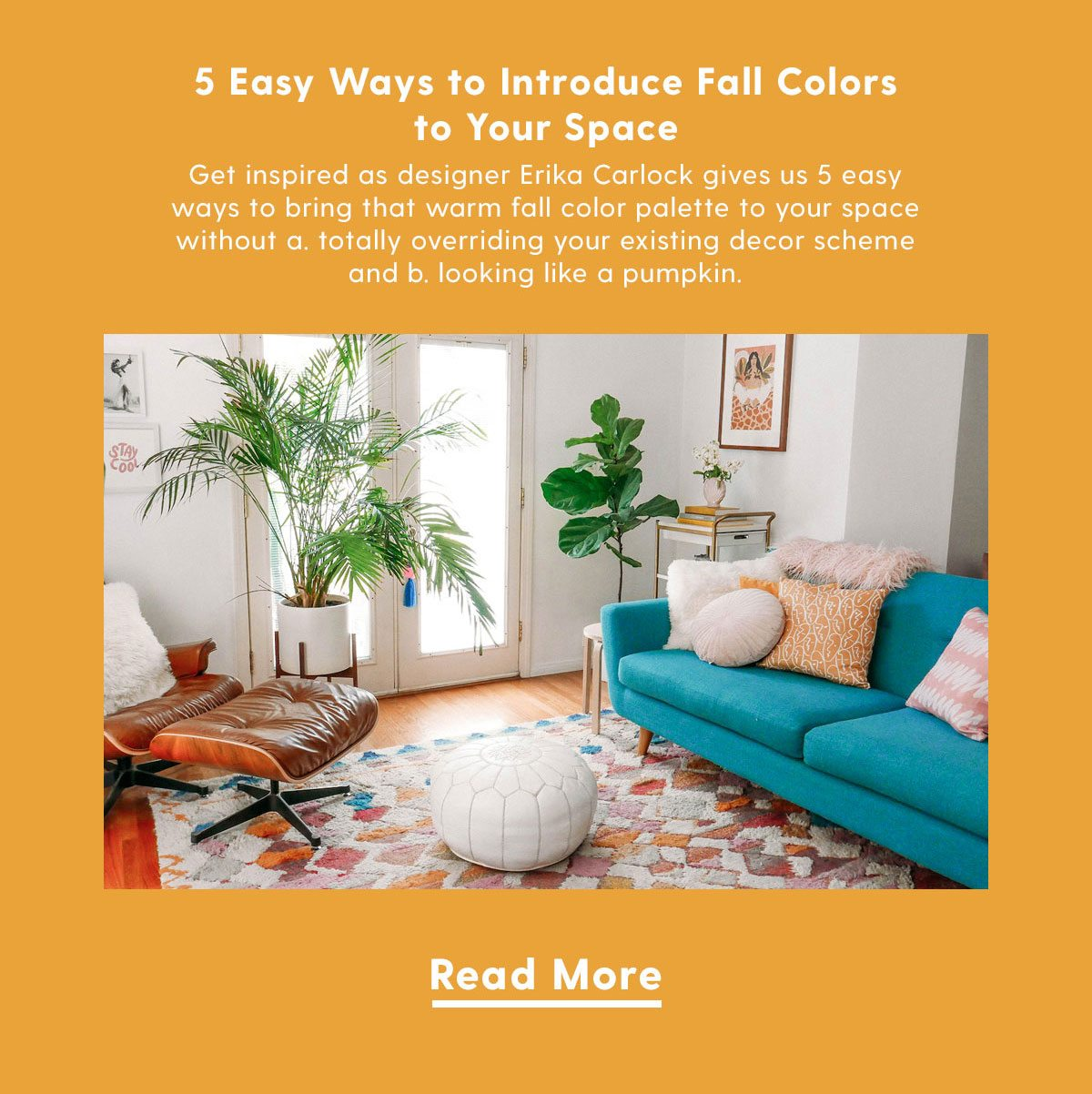 5 Easy Ways to Introduce Fall Colors to Your Space | Get inspired as designer Erika Carlock gives us 5 easy ways to bring that warm fall color palette to your space without a. totally overriding your existing decor scheme and b. looking like a pumpkin.