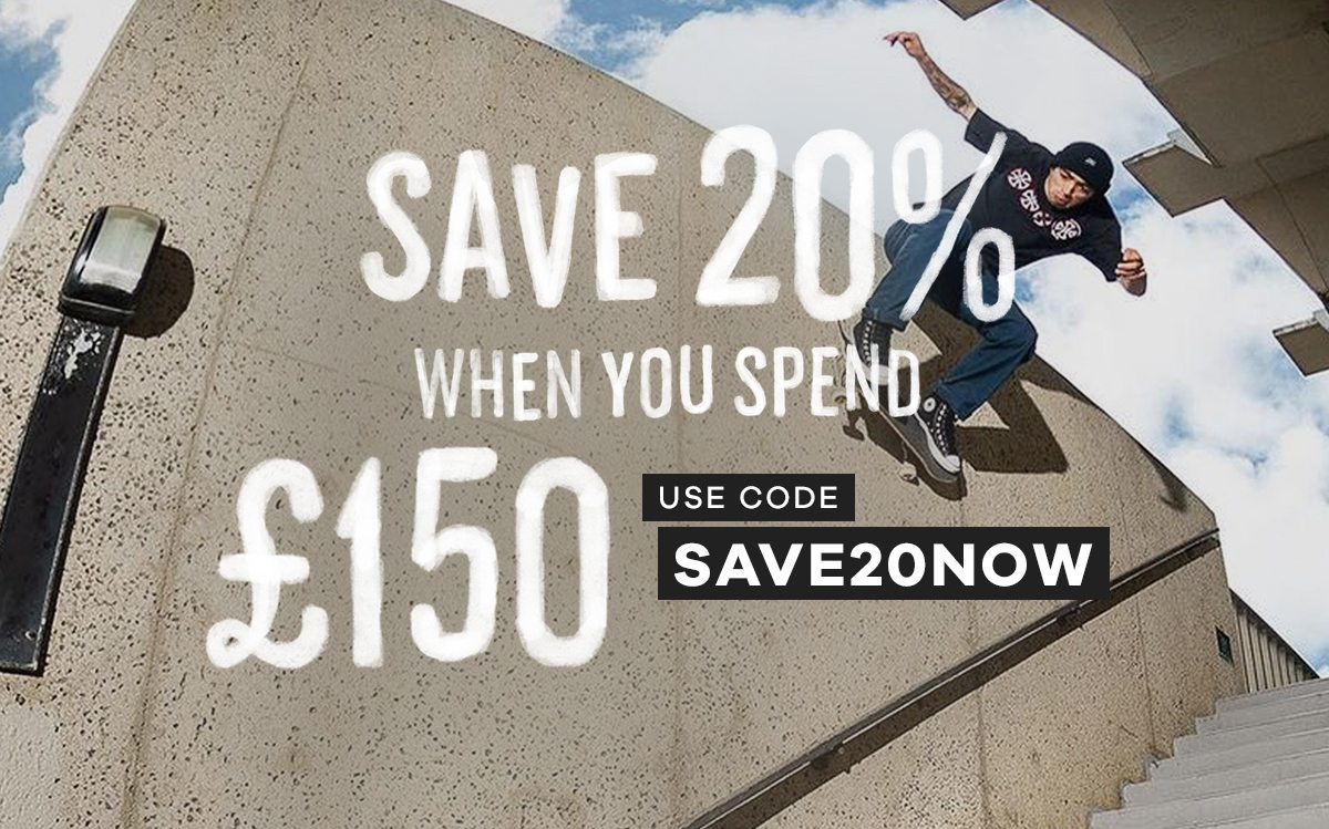 Save 20% when you spend £150 | Code: SAVE20NOW
