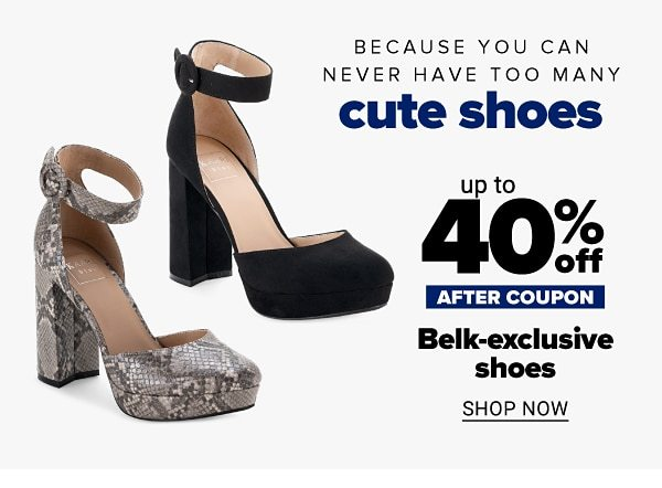Because you can never have too many cute shoes - Up to 50% off Belk-exclusive shoes after coupon. Shop Now.
