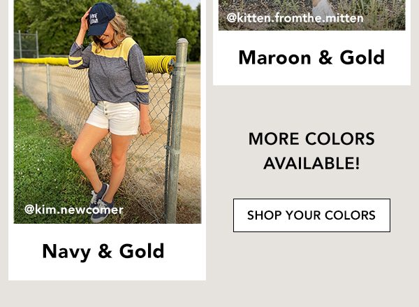@kim.newcomer Navy & Gold. @kitten.fromthe.mitten Maroon & Gold. More colors available! Shop your colors.