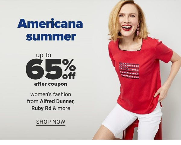 American summer - Up to 65% off after coupon women's fashion from Alfred Dunner, Ruby Rd. & more. Shop Now.