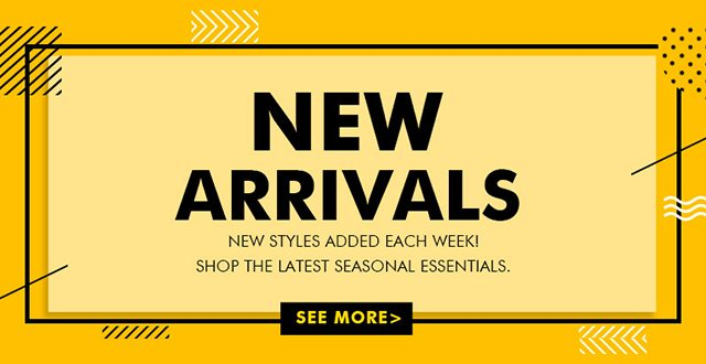 New Arrivals for Fashion