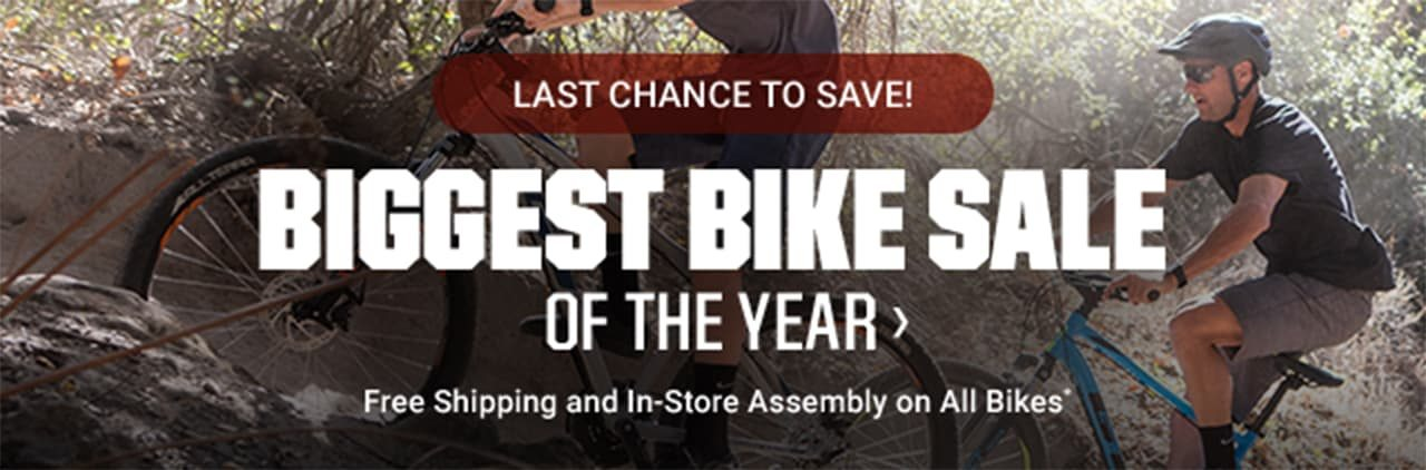 LAST CHANCE TO SAVE! | BIGGEST BIKE SALE OF THE YEAR | SHOP NOW > | Free Shipping and In-Store Assembly on All Bikes*