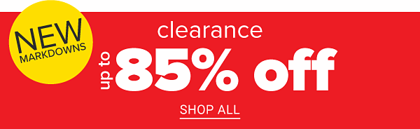 NEW Mardowns - Clearance Up to 85% off. Shop All.