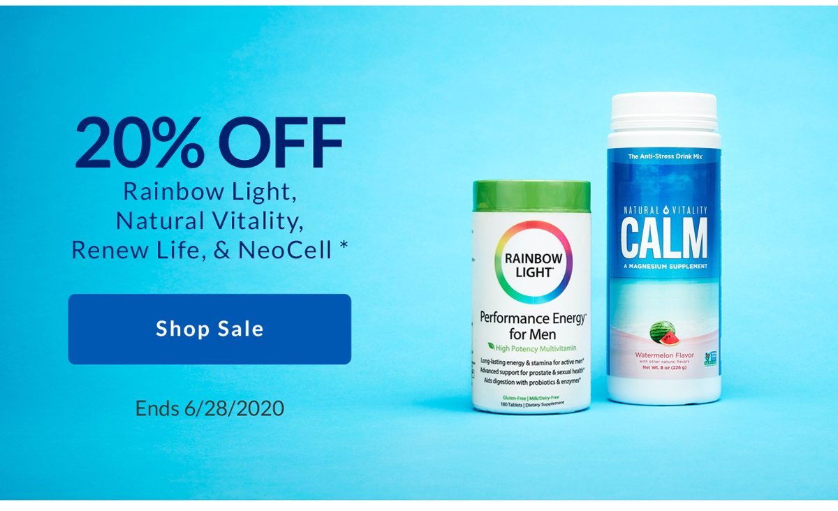 20% off Rainbow Life, Renew Life, Natural Vitality, and NeoCell
