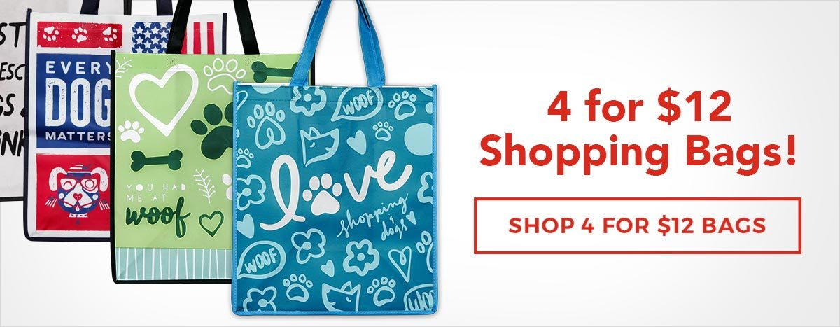 4 for $12 Shopping Bags
