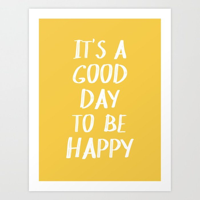 It's a Good Day to Be Happy - Yellow