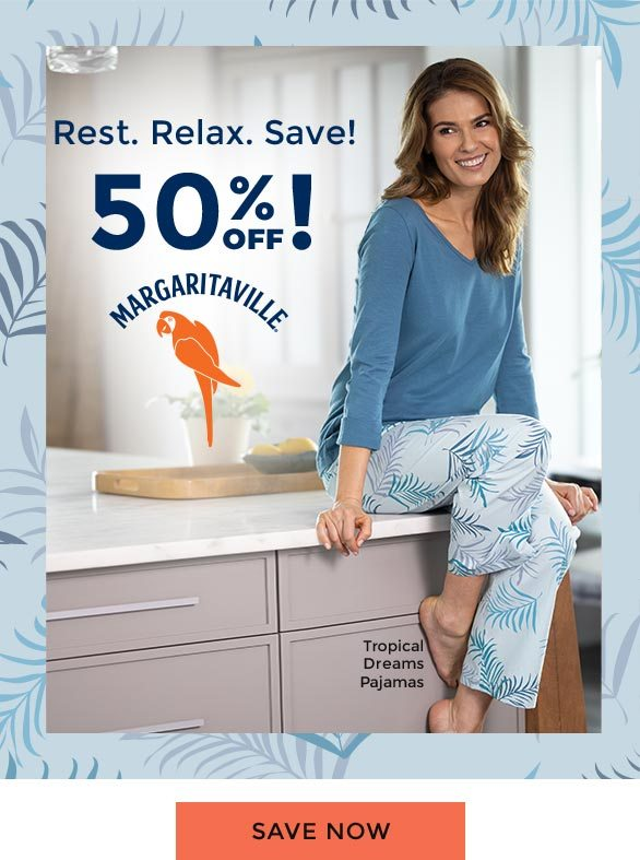 Rest. Relax. Save! 50% OFF Margaritaville. Save Now.