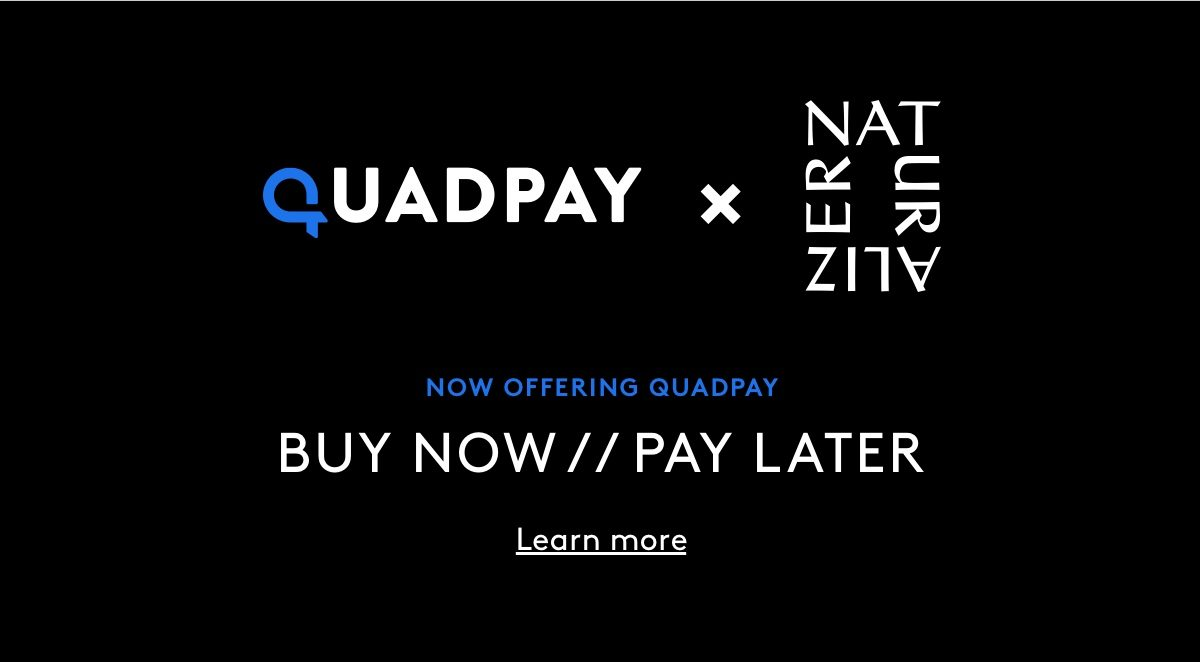 Now offering quadpay. Buy now // Pay later. Learn more