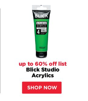 Blick Studio acrylics - up to 60% off list