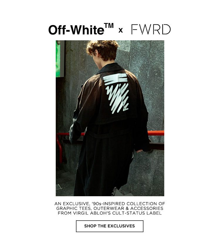 Off-White x FWRD. Shop The Exclusives
