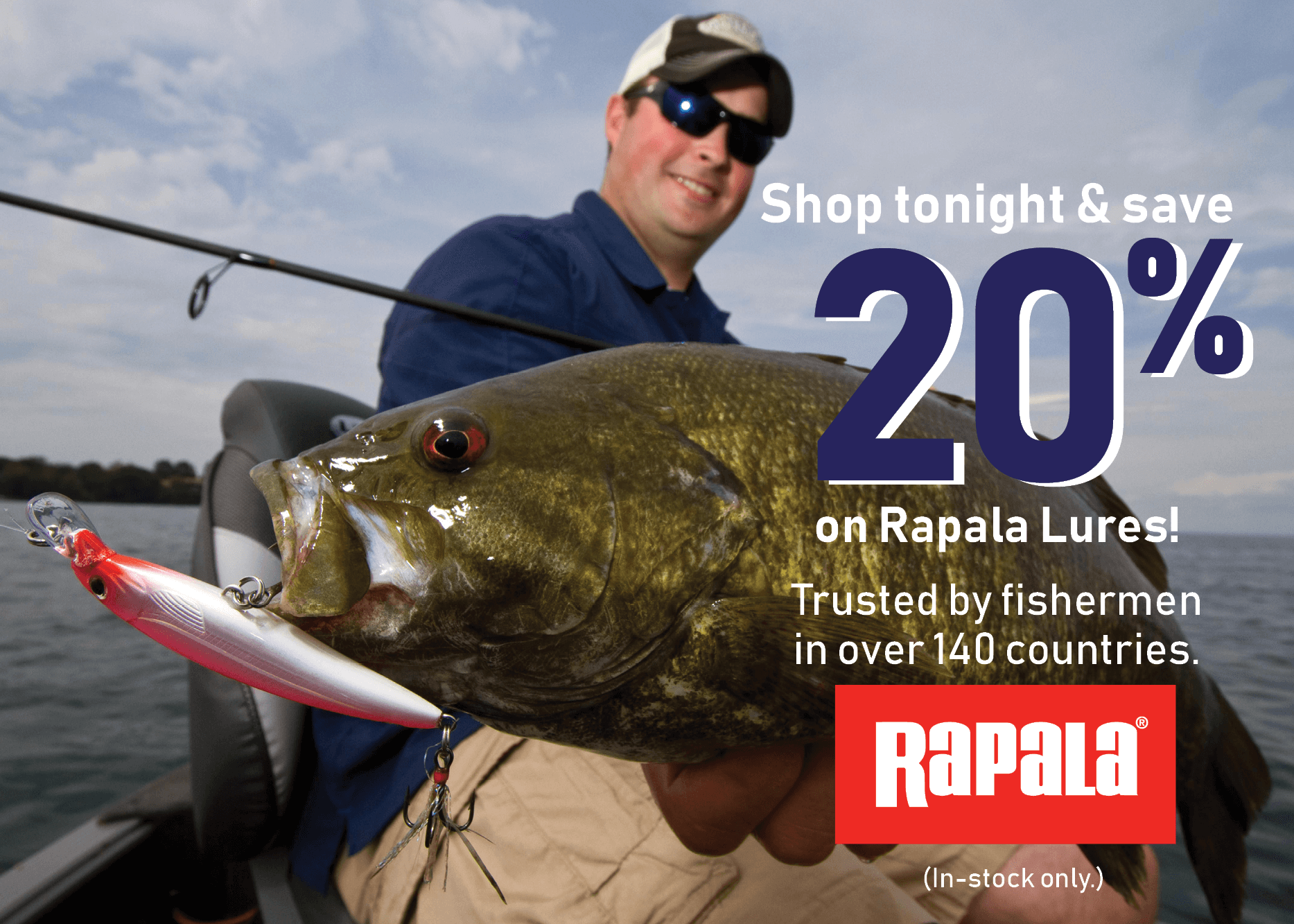 Shop tonight and save 20% on Rapala Lures!