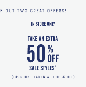 50% Off in store