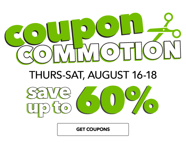 Coupon Commotion is ON! 6 Big Coupons with Savings up to 60