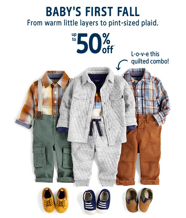 BABY'S FIRST FALL | From warm little layers to pint-sized plaid. | up to 50% off* | L-o-v-e this quilted combo!