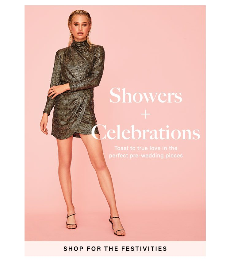 Showers + Celebrations: Toast to true love in the perfect pre-wedding pieces - Shop For The Festivities