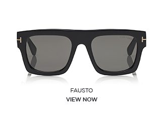 FAUSTO. VIEW NOW.
