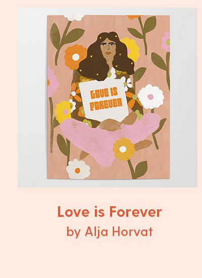 Love Is Forever Poster by Alja Horvat