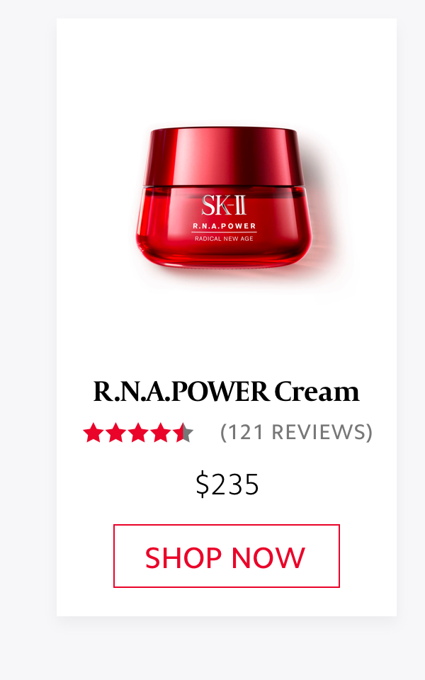 SK-II R.N.A.POWER Cream - SHOP NOW