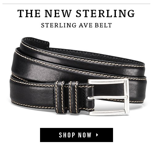 The New Sterling. Sterling Ave Belt. Shop Now ▸