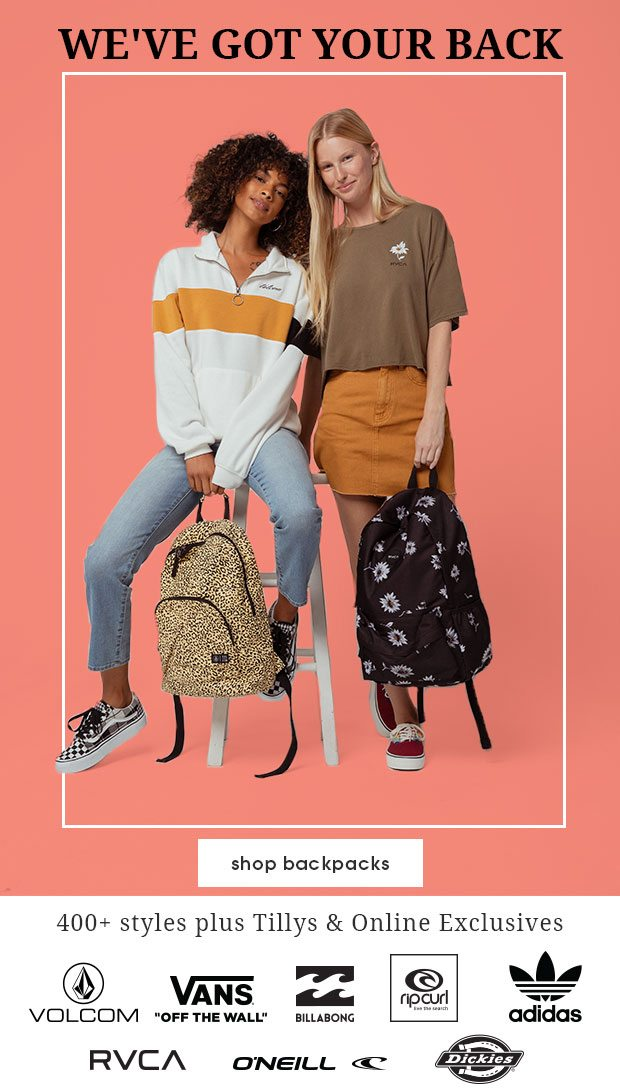 WE'VE GOT YOUR BACK - Shop Backpacks