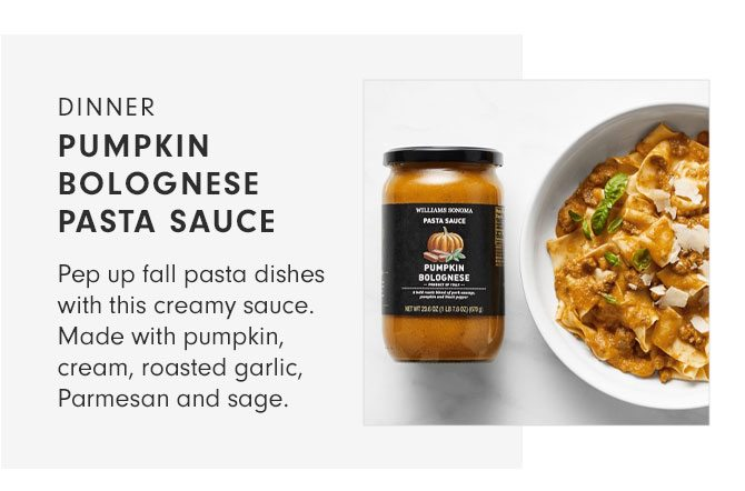 DINNER - PUMPKIN BOLOGNESE PASTA SAUCE - Pep up fall pasta dishes with this creamy sauce. Made with pumpkin, cream, roasted garlic, Parmesan and sage.