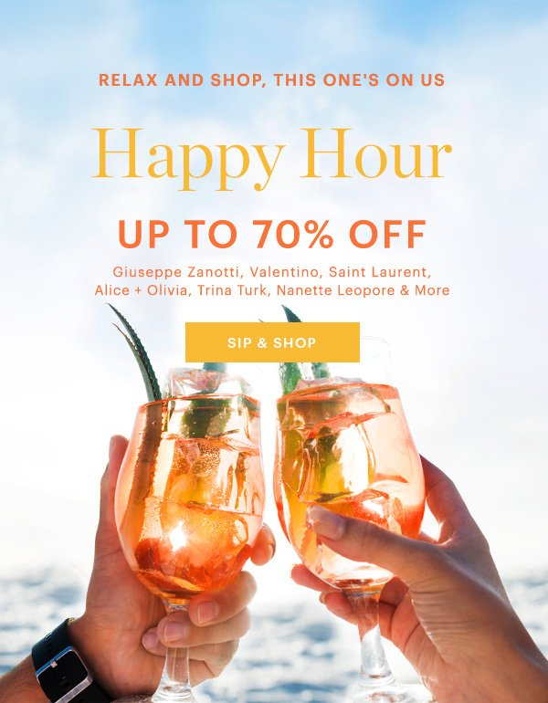 965847c00540 This One s On Us  Up To 70% Off Happy Hour Deals - Bluefly Email Archive