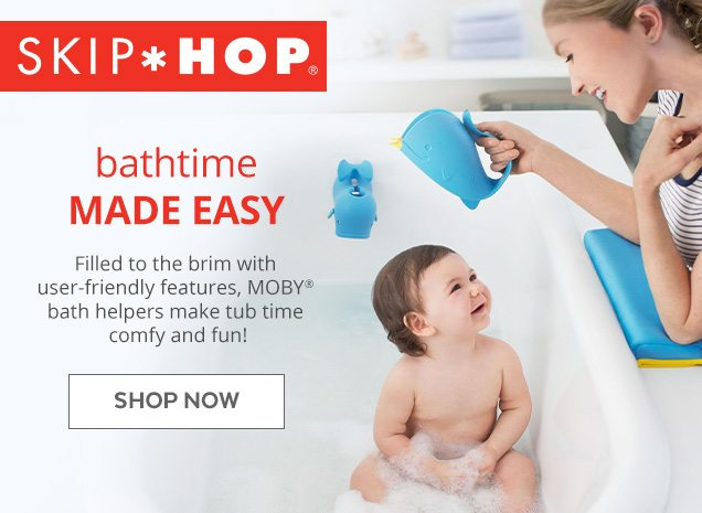 SKIP*HOP® | bathtime MADE EASY | Filled to the brim with user-friendly features, MOBY® bath helpers make tub time comfy and fun! | SHOP NOW