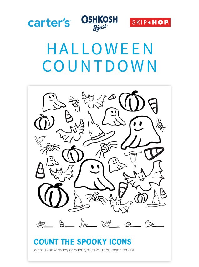 carter's® | OshKosh B'gosh® | SKIP*HOP® | HALLOWEEN COUNTDOWN | COUNT THE SPOOKY ICONS | Write in how many of each you find, then color 'em in!