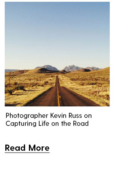 Photographer Kevin Russ on Capturing Life on the Road