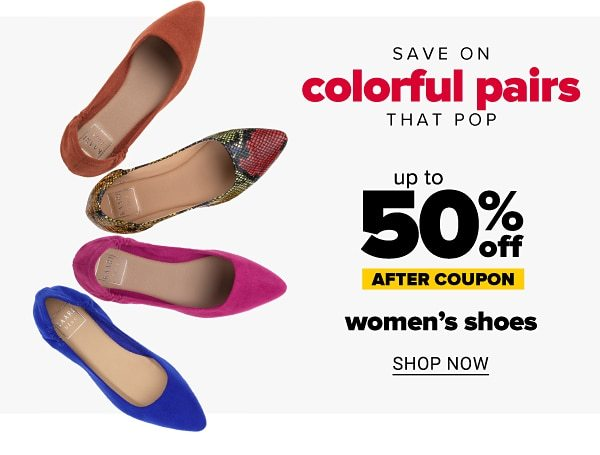 Save on colorful pairs that pop - Up to 50% off women's shoes after coupon. Shop Now.