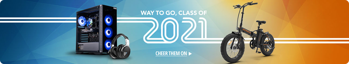 WAY TO GO, CLASS OF 2021!