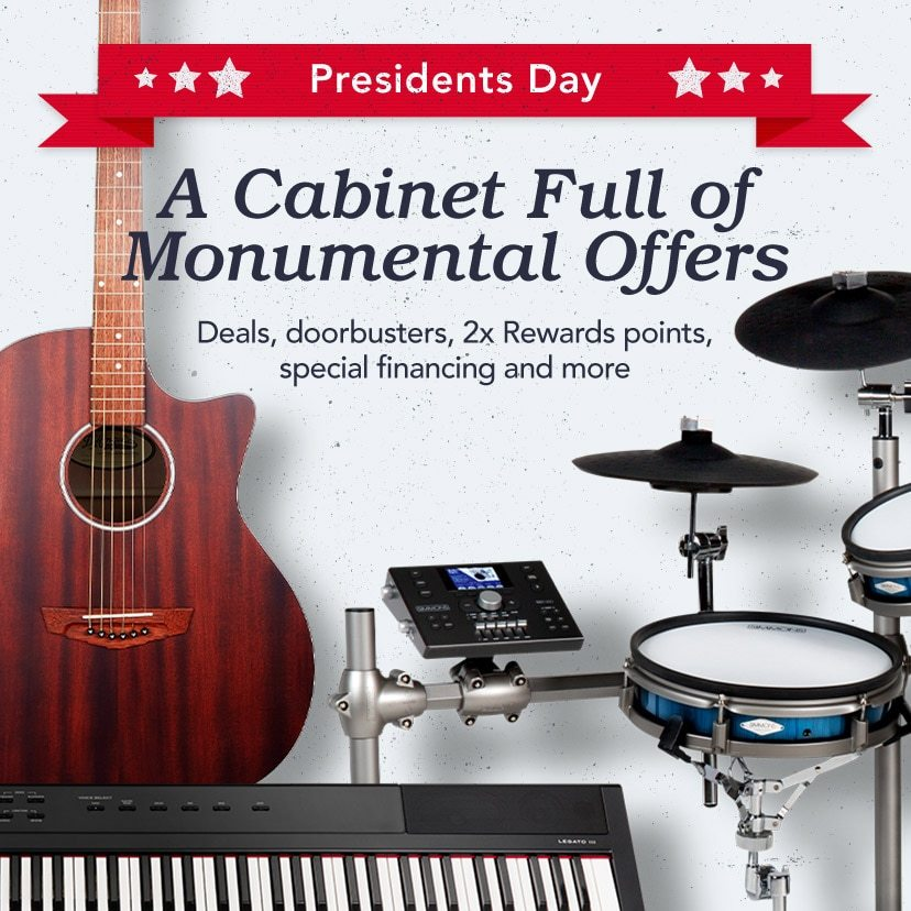 Presidents Day. A Cabinet Full of Monumental Offers. Deals, doorbusters, 2x Rewards points, special financing and more. Shop Now