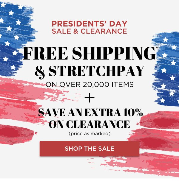 Presidents' Day Sale with an EXTRA 10% OFF Clearance, price as marked.