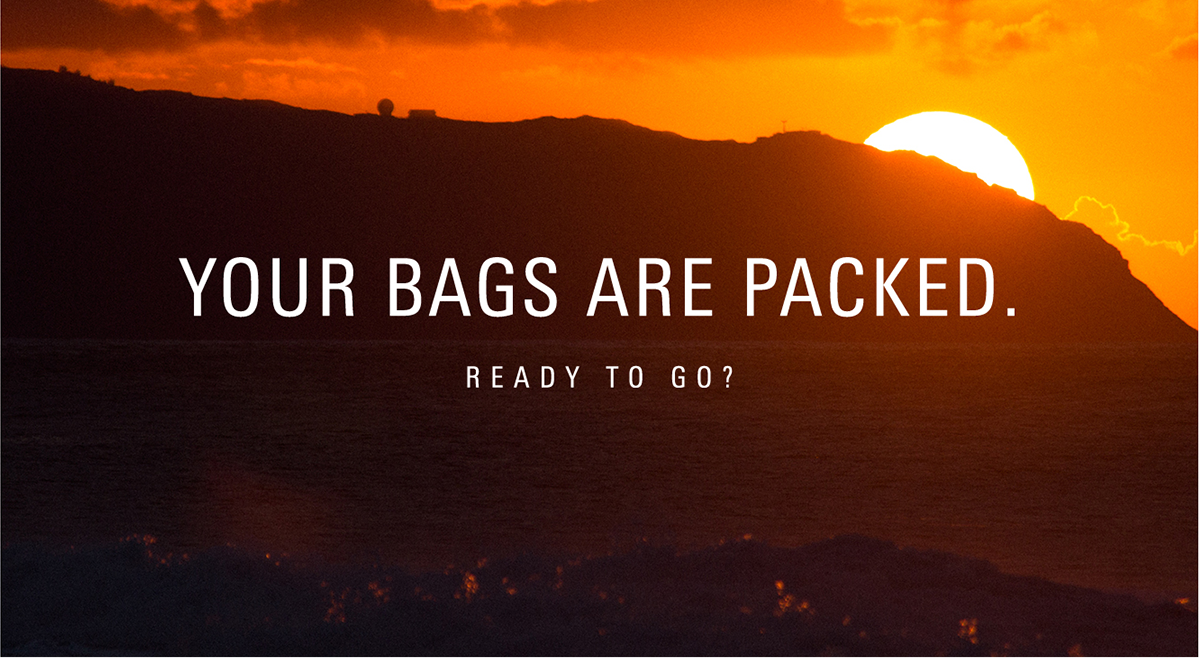 Your Bags Are Packed
