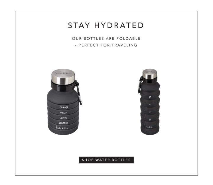 stay hydrated - water bottle