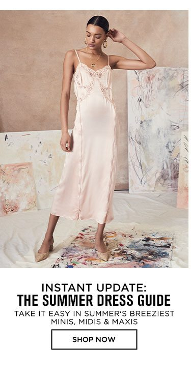 Instant Update: The Summer Dress Guide - Shop Now