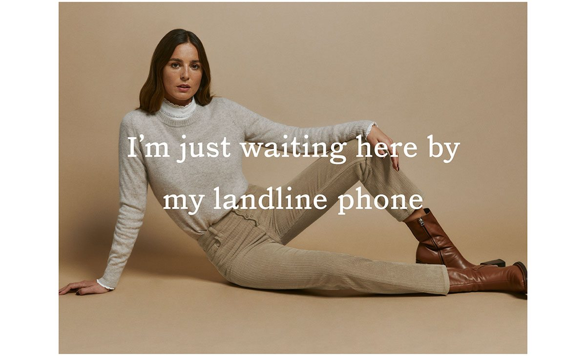 I am just waiting here by my landline phone