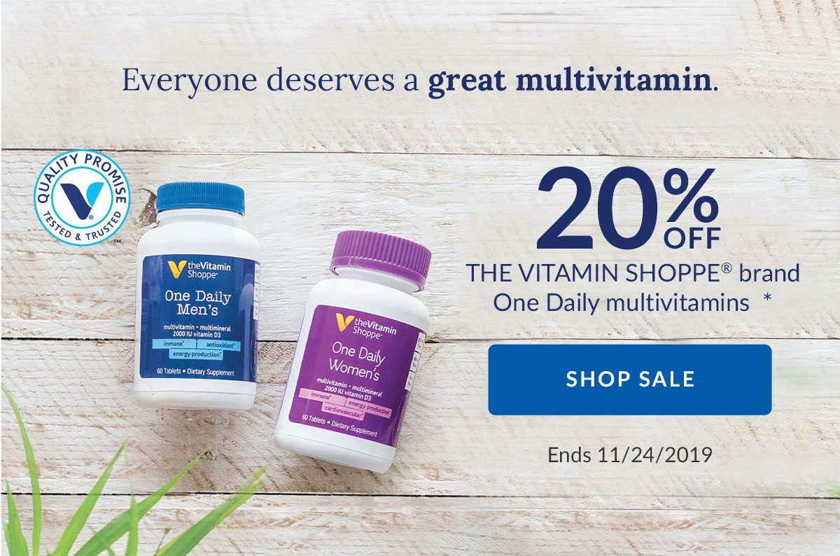 Everyone deserves a great multivitamin. | 20% OFF THE VITAMIN SHOPPE brand One Daily multivitamins * | SHOP SALE | Ends 11/24/2019