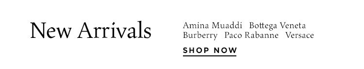 New Arrivals: Amina Muaddi, Bottega Veneta, Burberry, Paco Rabanne, Versace + more - Shop Now