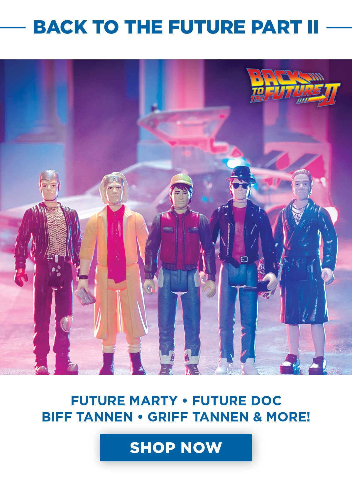 Back to The Future - Part 2 Reaction Figures