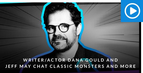 Writer/Actor Dana Gould and Jeff May Chat Classic Monsters and More