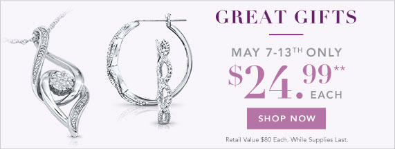 d21de7bfa $24.99 Gifts Just in Time for Mother's Day! - Kay Email Archive